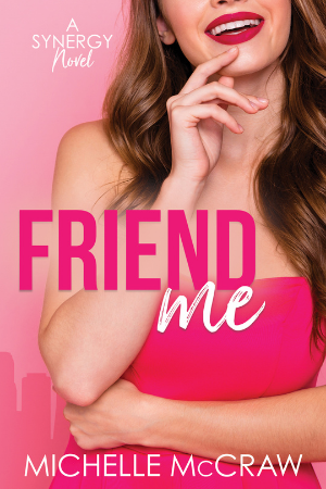 Cover of Friend Me by Michelle McCraw, a young woman in a pink dress, long hair, smiling with her index finger on her chin