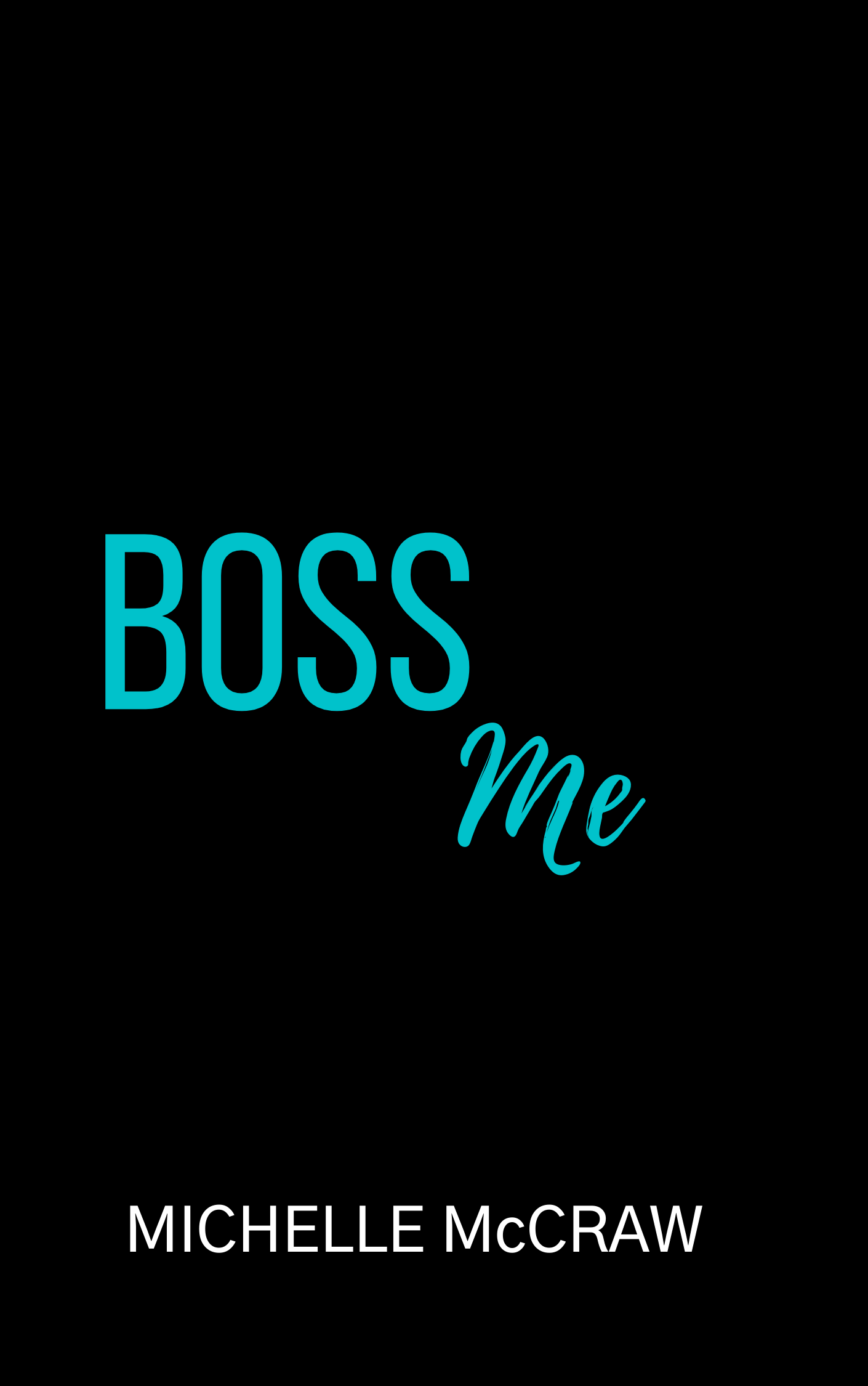 Placeholder cover for Boss Me by Michelle McCraw
